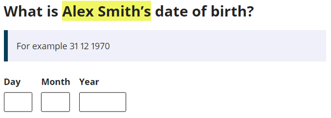 Example of automatic text fill for a personal response: What is Alex Smith's date of birth?